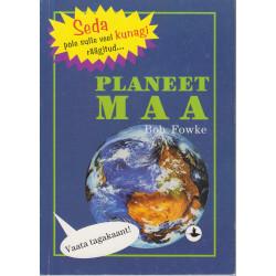 Planeet Maa : seda pole...