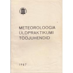 Meteoroloogia üldpraktikumi...
