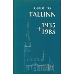 Guide to Tallinn 1935 + 1985