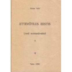 Ettevõtlus Eestis. 2. osa :...
