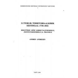 Luterlik territoriaalkirik Eestimaal 1710-1832 ...