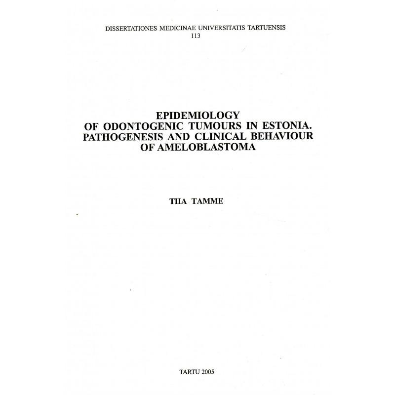 Epidemiology of odontogenic tumours in Estonia ...