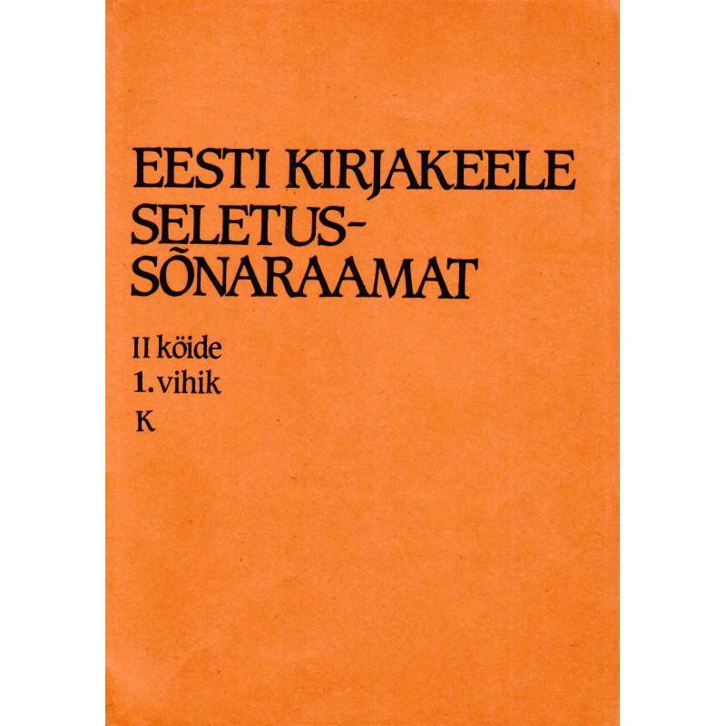 Eesti kirjakeele seletussõnaraamat II kd, 1. vihik, K-keelustama