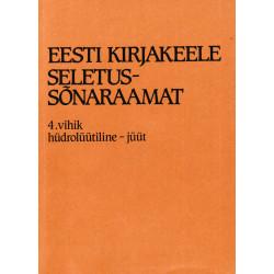 Eesti kirjakeele seletussõnaraamat, I kd, 4. vihik, hüdrolüütiline - jüüt
