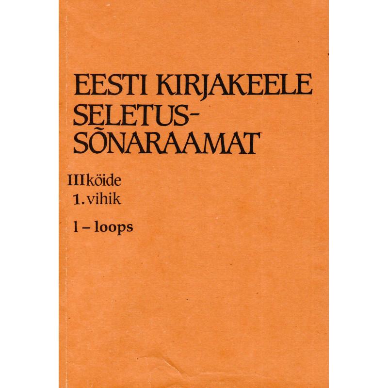Eesti kirjakeele seletussõnaraamat, III kd, 1. vihik, l-loops