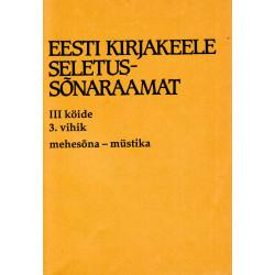 Eesti kirjakeele seletussõnaraamat, III kd, 3. vihik, mehesõna - müstika
