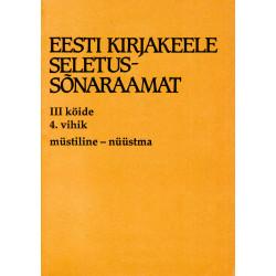 Eesti kirjakeele seletussõnaraamat, III kd, 4. vihik, müstiline - nüüstama