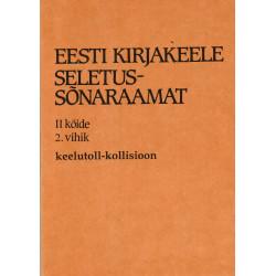 Eesti kirjakeele seletussõnaraamat, II kd, 2. vihik, keelutoll - kollisioon