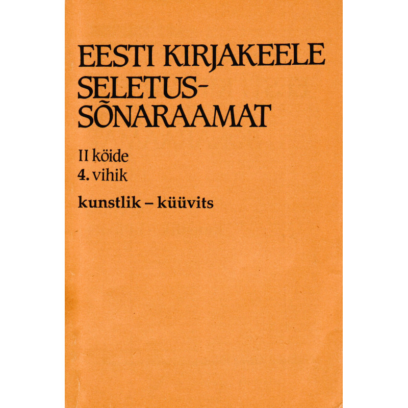 Eesti kirjakeele seletussõnaraamat, II kd, 4. vihik, kunstnik - küüvits