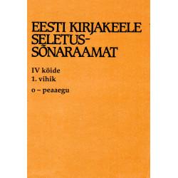 Eesti kirjakeele seletussõnaraamat, IV kd, 1. vihik, o - peaaegu