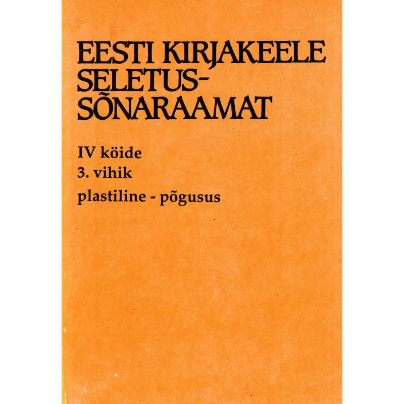 Eesti kirjakeele seletussõnaraamat, IV kd, 3. vihik, plastiline - põgusus