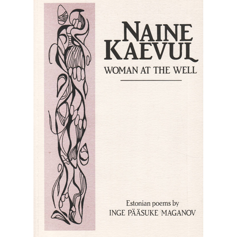 Naine kaevul. Woman at the well