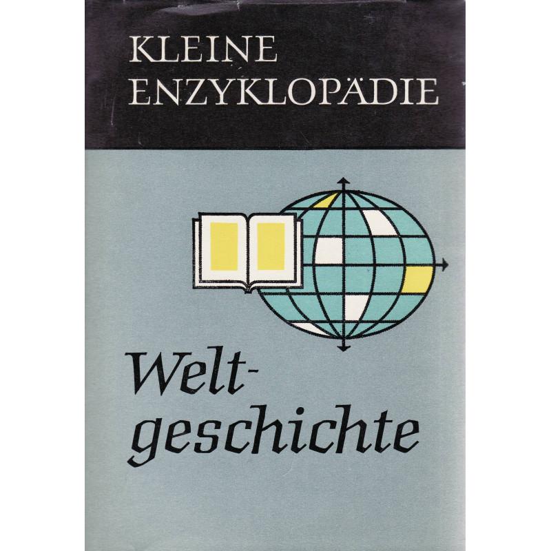 Kleine Enzyklopädie. Weltgeschichte