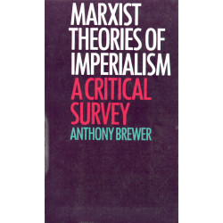 Marxist theories of imperialism a critical survey