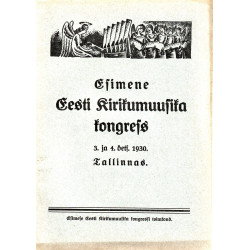 Esimene Eesti Kirikumuusika kongress 3. ja 4. dets. 1930 Tallinnas