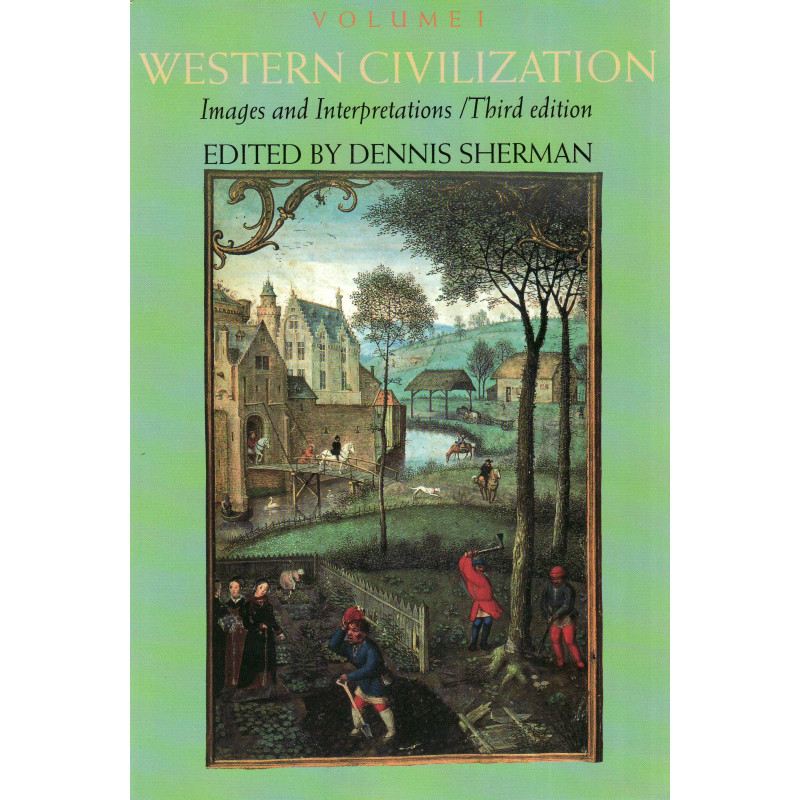 Western civilisation. Their history and theyr culture.  Vol I