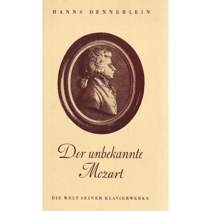 Der unbekannte Mozart ...