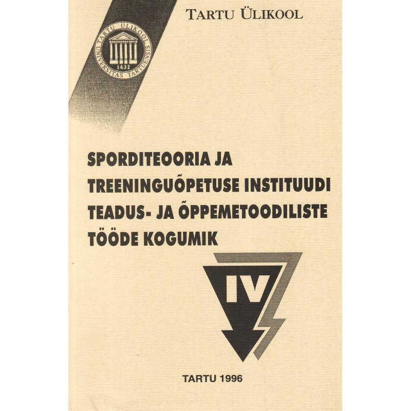 Sporditeooria ja treeninguõpetuse instituudi teadus- ja õppemetoodiliste tööde kogumik