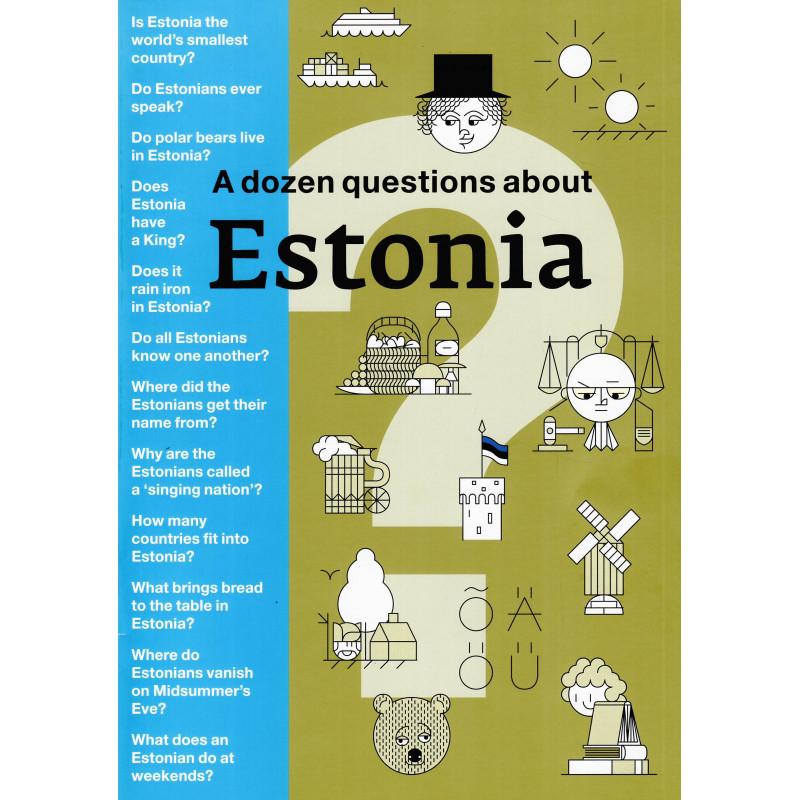 A dozen questions about Estonia