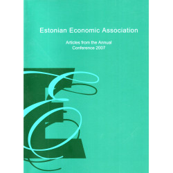 Estonian Economic Association: articles from the annual conference 2007