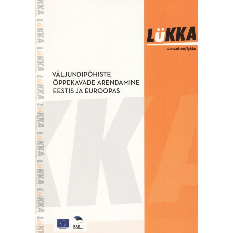 Väljundipõhiste õppekavade arendamine Eestis ja Euroopas: konverentsi kogumik
