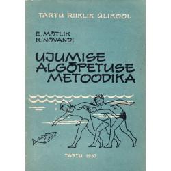 Ujumise algõpetuse metoodika. 1. osa