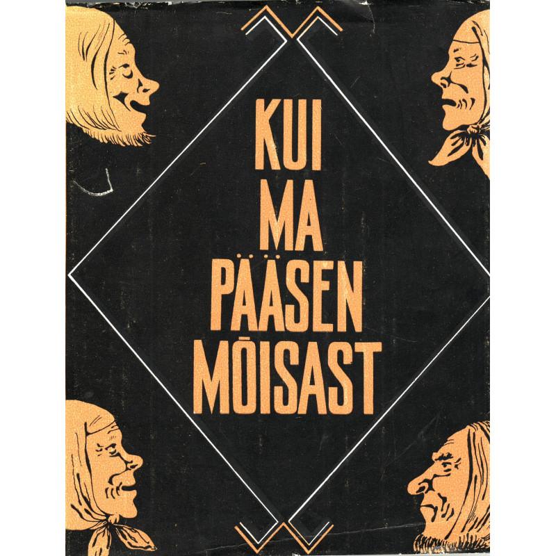 Kui ma pääsen mõisast. Uurimusi eesti regivärsi ja rahvajutu alalt. 2