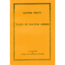 Tales of Doctor Amber: a collection of satires and humorous sketches