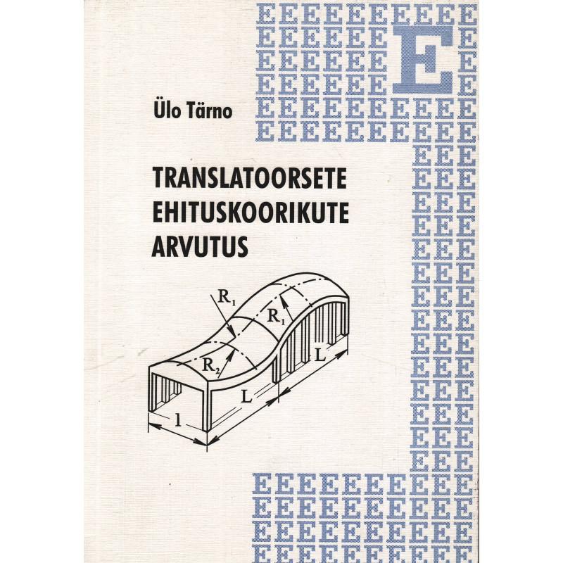 Translatoorsete ehituskoorikute arvutus