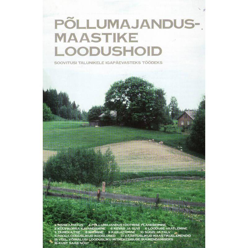 Põllumajandusmaastike loodushoid: soovitusi talunikele igapäevasteks töödeks
