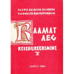 Raamat - aeg - restaureerimine: artiklite kogumik V