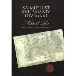 Vaimuelust XVII sajandi Liivimaal