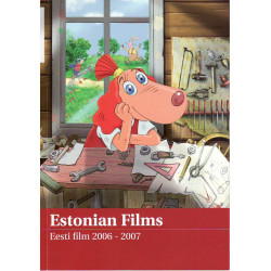 Estonian films/ Eesti Film 2006-2007