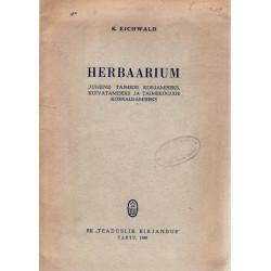 Herbaarium: juhend taimede korjamiseks, kuivatamiseks ja taimekogude korraldamiseks