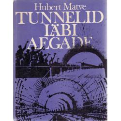 Tunnelid läbi aegade