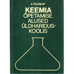 Keemia õpetamise alused üldhariduskoolis