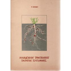 Mikroobide tähtsusest taimede toitumisel