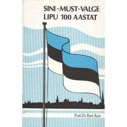 Sini-must-valge lipu 100 aastat