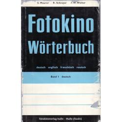 Fotokino Wörterbuch : deutsch, englisch, französisch, russisch. Band 1, Deutsch