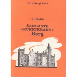 """Sangaste """"rukkikrahv"""" Berg : [Fr. von Bergi elust ja tegevusest 1845-1938]"""