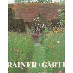 Gärten : Lebensräume, Sinnbilder, Kunstwerke