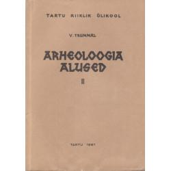 Arheoloogia alused. 1. osa