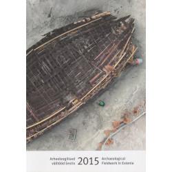 Archaeological fieldwork in Estonia 2015
