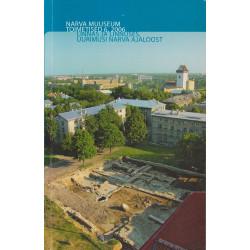 Linnas ja linnuses : uurimusi Narva ajaloost.