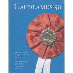 Gaudeamus 50 : Eesti, Läti ja Leedu üliõpilaste laulu- ja tantsupeod 1956-2006