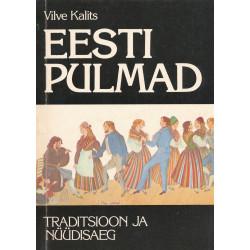 Eesti pulmad : traditsioon ja nüüdisaeg