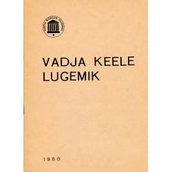 Vadja keele lugemik : eesti filoloogia üliõpilastele