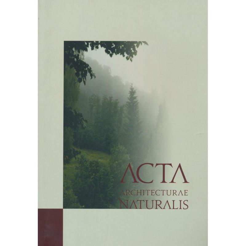 Acta architecturae naturalis : Maastikuarhitektuurseid uurimusi. 3. vihik