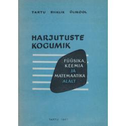 Harjutuste kogumik füüsika, keemia ja matemaatika alalt