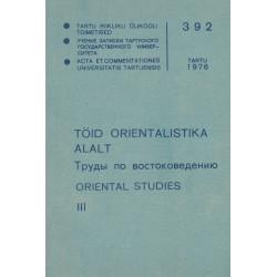 Töid orientalistika alalt. III : Oriental studies : Труды по востоковедению